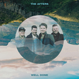 Download The Afters 'Well Done' printable sheet music notes, Pop chords, tabs PDF and learn this Piano, Vocal & Guitar (Right-Hand Melody) song in minutes