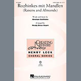Download Wendy Bross Stuart Rozhinkes Mit Mandlen (Raisins And Almonds) sheet music and printable PDF music notes