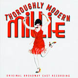 Download Gavin Creel 'What Do I Need With Love (from Thoroughly Modern Millie)' printable sheet music notes, Broadway chords, tabs PDF and learn this Vocal Pro + Piano/Guitar song in minutes