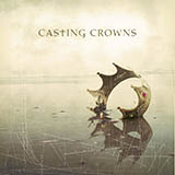 Download Casting Crowns 'Who Am I' printable sheet music notes, Christian chords, tabs PDF and learn this Easy Guitar with TAB song in minutes