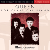 Download Queen 'Who Wants To Live Forever [Classical version] (arr. Phillip Keveren)' printable sheet music notes, Rock chords, tabs PDF and learn this Piano song in minutes