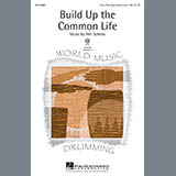 Download Will Schmid 'Build Up The Common Life' printable sheet music notes, Concert chords, tabs PDF and learn this 4-Part song in minutes