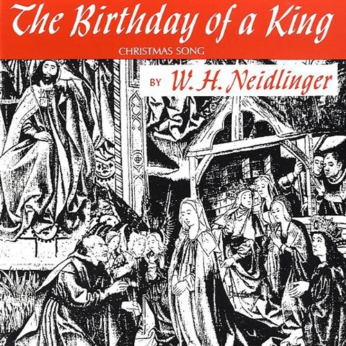 William H. Neidlinger, The Birthday of a King (Neidlinger), Piano, Vocal & Guitar (Right-Hand Melody)