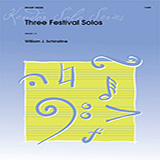 Download William Schinstine Three Festival Solos sheet music and printable PDF music notes
