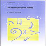 Download Willian Schinstine Grand Ballroom Waltz sheet music and printable PDF music notes
