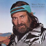 Download Willie Nelson Always On My Mind sheet music and printable PDF music notes