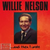 Download Willie Nelson Funny How Time Slips Away sheet music and printable PDF music notes