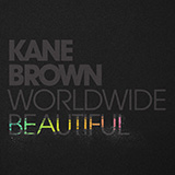 Download Kane Brown 'Worldwide Beautiful' printable sheet music notes, Pop chords, tabs PDF and learn this Piano, Vocal & Guitar (Right-Hand Melody) song in minutes