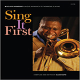 Download Wycliffe Gordon Sing It First (Wycliffe Gordon's Unique Approach To Trombone Playing) sheet music and printable PDF music notes