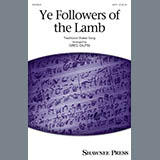 Download Greg Gilpin 'Ye Followers Of The Lamb' printable sheet music notes, Festival chords, tabs PDF and learn this SATB song in minutes