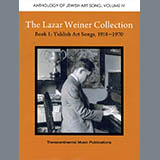 Download Yehudi Wyner The Lazar Weiner Collection - Book 1: Yiddish Art Songs, 1918-1970 sheet music and printable PDF music notes