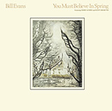 Download Bill Evans You Must Believe In Spring sheet music and printable PDF music notes