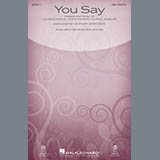 Download Lauren Daigle 'You Say (arr. Heather Sorenson)' printable sheet music notes, Pop chords, tabs PDF and learn this SSA Choir song in minutes