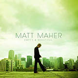 Download Matt Maher Your Grace Is Enough sheet music and printable PDF music notes