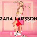 Download Zara Larsson I Would Like sheet music and printable PDF music notes